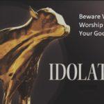 God Sees The Secret Idols