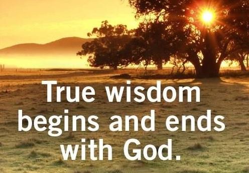 Wisdom Comes Before Knowledge