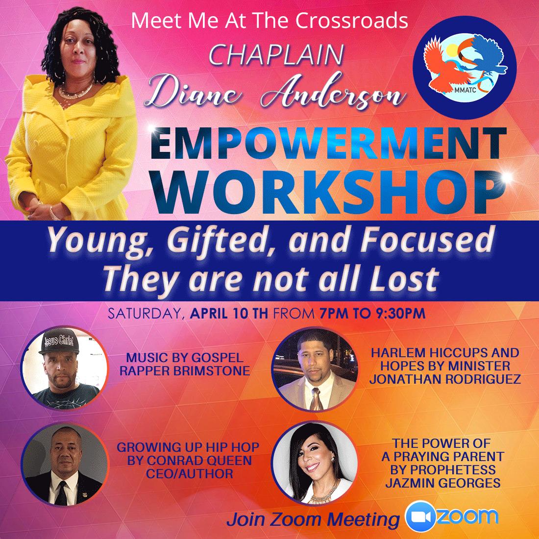 April 10th. Empowerment Workshop